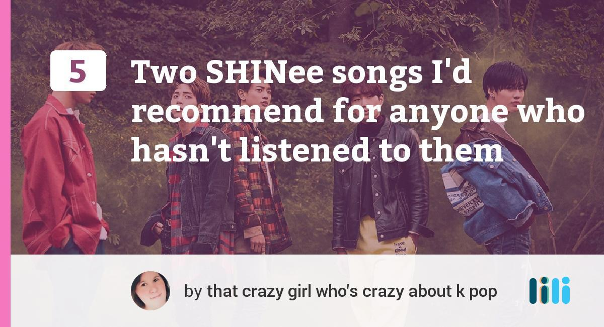 that crazy k pop chick: 5 Two SHINee songs I'd recommend for